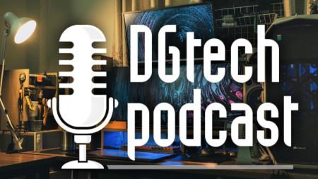 DGtech podcast - подкастът за дигитални технологии на БНР