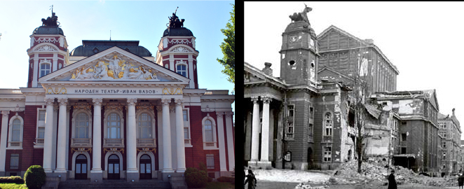 Ivan Vazov National Theater now and during the bomb attacks of WW2